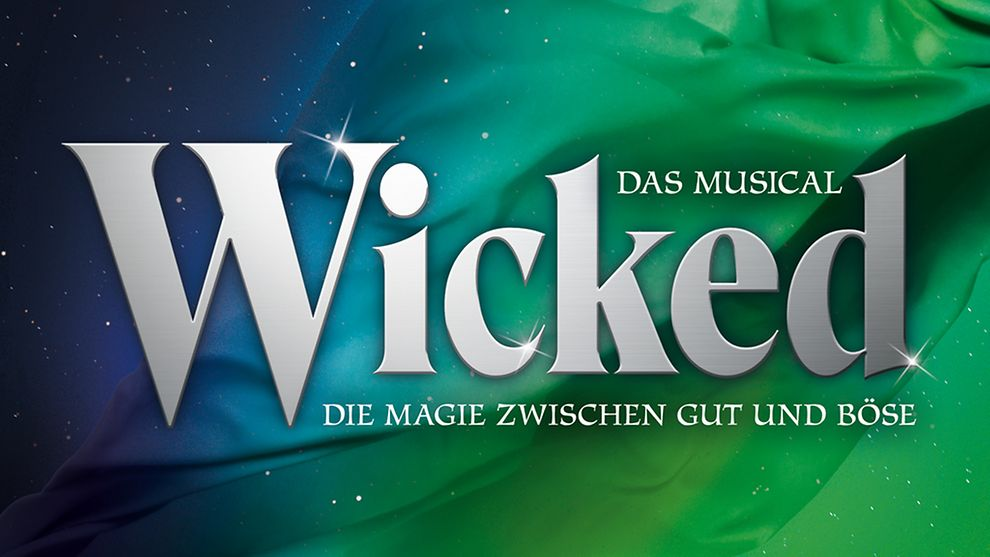 Wicked das Musical